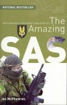 The Amazing SAS: The Inside Story of Australia's Special Forces - Ian McPhedran