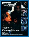 Connect with English Video Comprehension: Book 3. 112pp.(Goes with Connect - Pamela McPartland-Fairman, Linda Butler, Michael Berman