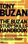 The Buzan Study Skills Handbook: The Shortcut to Success in Your Studies with Mind Mapping, Speed Reading and Winning Memory Techniques (Mind Set) - Tony Buzan