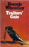 Traitors' Gate - Dennis Wheatley