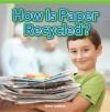 How Is Paper Recycled? - Steve Jackson