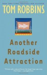 Another Roadside Attraction - Tom Robbins