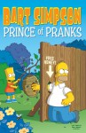 Bart Simpson: Prince of Pranks - James W. Bates