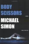Body Scissors - Michael Simon