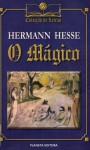 O mágico - Hermann Hesse, Fernando Ribeiro