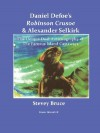 Daniel Defoe's Robinson Crusoe and Alexander Selkirk - Daniel Defoe, Stevey Bruce