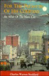 For the Pleasure of His Company: An Affair of the Misty City - Charles Warren Stoddard