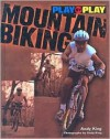 Play-By-Play Mountain Biking - Andy King