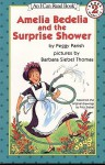 Amelia Bedelia and the Surprise Shower - Peggy Parish, Barbara Siebel Thomas, Fritz Seibel
