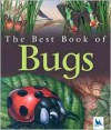 The Best Book of Bugs - Claire Llewellyn