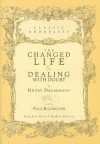 The Changed Life and Dealing with Doubt - Henry Drummond, Paul Eggington