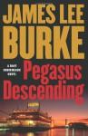 Pegasus Descending - James Lee Burke