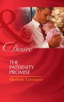 The Paternity Promise (Mills & Boon Desire) (Billionaires and Babies - Book 30) - Merline Lovelace