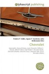 Chevrolet - Frederic P. Miller, Agnes F. Vandome, John McBrewster