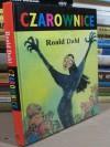 Czarownice - Quentin Blake, Roald Dahl