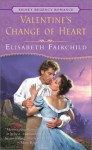 Valentine's Change of Heart - Elisabeth Fairchild