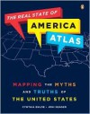 The Real State of America Atlas: Mapping the Myths and Truths of the United States - Cynthia Enloe, Joni Seager, Joni Seager