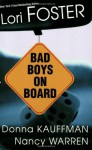 Bad Boys On Board - Donna Kauffman, Nancy Warren, Nancy Warren