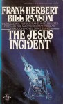 The Jesus Incident - Frank Herbert, Bill Ransom, B. Ransom