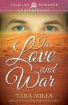 In Love and War - Tara Mills