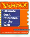 Yahoo! The Ultimate Desk Reference to the Web - H.P. Newquist