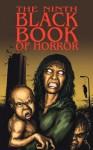 The Ninth Black Book of Horror - Charles Black, Simon Bestwick, Paul Finch