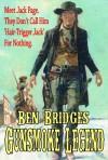 Gunsmoke Legend - Ben Bridges