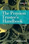 The Pension Trustee's Handbook - Robin Ellison