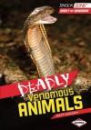 Deadly Venomous Animals - Matt Doeden