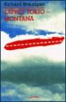 Expres Tokio – Montana - Richard Brautigan