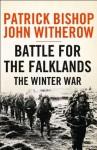 Battle for the Falklands: The Winter War - Patrick Bishop