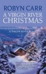 A Virgin River Christmas (Virgin River, Book 4) - Robyn Carr