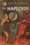 The Haploids - Jerry Sohl