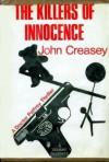 The Killers of Innocence - John Creasey