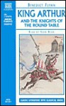 King Arthur and the Knights of the Round Table (Audio) - Benedict Flynn, Sean Bean