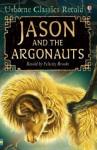Jason and the Argonauts (Usborne Classics Retold) - Felicity Brooks, Graham Humphreys