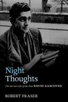 Night Thoughts: The Surreal Life of the Poet David Gascoyne - Robert Fraser