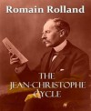 The Jean-Christophe Cycle - Romain Rolland