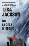 Nie chcesz wiedzieć - Lisa Jackson