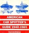 American car spotter's guide, 1940-1965 - Tad Burness