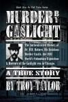 Murder by Gaslight - Troy Taylor