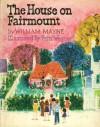 The House On Fairmont - William Mayne, Fritz Wegner