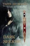 Dark Seeker (Seeker #1) - Taryn Browning