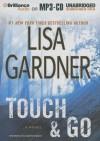 Touch & Go - Lisa Gardner, Elisabeth Rodgers