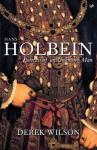 Hans Holbein: Portrait of an Unknown Man - Derek Wilson