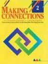Making Connections L2: An Integrated Approach to Learning English - Carolyn Kessler, Linda Lee, Mary Lou McCloskey