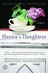 Hanna's Daughters: A Novel - Marianne Fredriksson