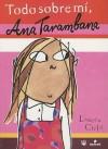 Todo Sobre Mi, Ana Tarambana / Utterly Me - Lauren Child
