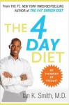 The 4 Day Diet - Ian K. Smith