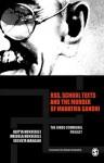 RSS, School Texts and the Murder of Mahatma Gandhi: The Hindu Communal Project - Aditya Mukherjee, Mridula Mukherjee, Sucheta Mahajan